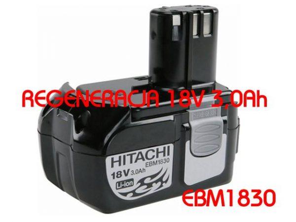 USŁUGA REGENERACJI AKUMULATORA HITACHIEBM1830 18V 3Ah Li-Ion